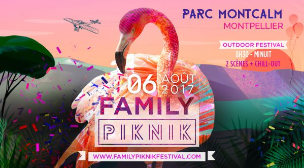 Concours: Gagne Tes Places Pour Le Family Piknik Festival Le 6 Août Au Parc Montcalm De Montpellier