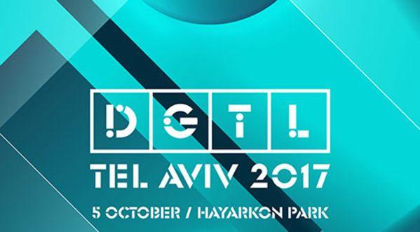 LE DGTL Festival arrive à Tel Aviv