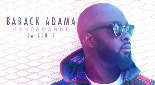 Barack Adama, membre de la Sexion D'assaut, revient avec un second projet intitulé Propagande - Saison 2
