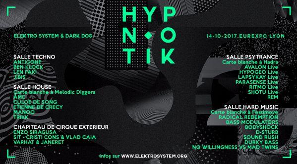 Hypnotik Festival   Samedi 14 octobre 2017 à Eurexpo Lyon