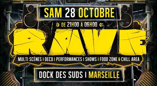 RAVE 2017 au Docks des suds de Marseile le 28 octobre 2017