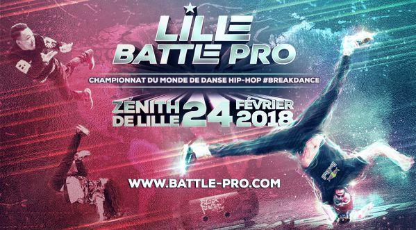 Lille Battle Pro   Samedi 24 février 2018 au Zénith de Lille