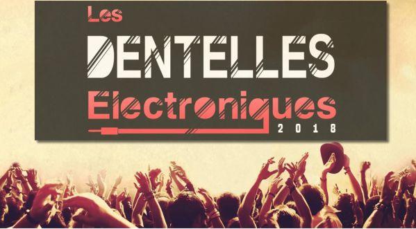 Les Dentelles Électroniques | Un nouveau rendez-vous estival pour les fêtards