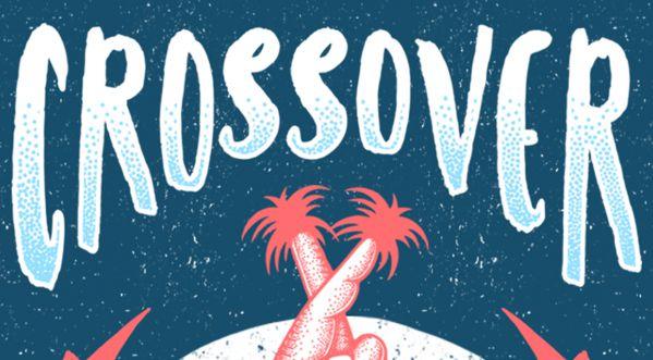 CROSSOVER 2018 dévoile ses prochaines dates !