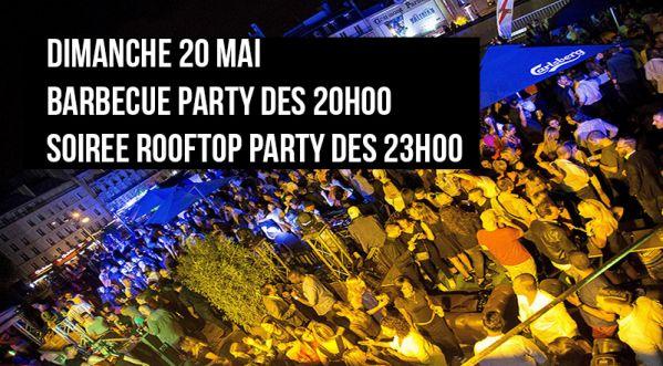 Barbecue Party dès 20h et Soirée Rooftop Party dès 23h - Dimanche 20 Mai (veille de jour férié)