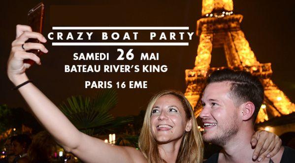 Soirée Bateau Crazy Boat Party / Samedi 26 Mai / Croisiere, Tour Eiffel, Buffet, Terrasse, Open Bar, Mojitos, Cocktails