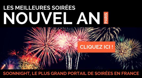SoonNight sélectionne pour vous, les meilleures soirées du Nouvel An dans toute la France!