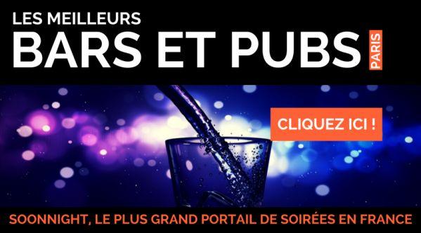 Bar Paris / Pubs Paris / Soirées bars Paris   SoonNight