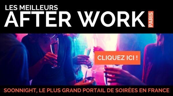 After Work Paris - Les meilleures soirées AfterWork à Paris   SoonNight