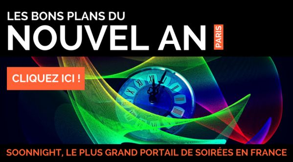 Bons plans Nouvel An Paris / Réveillon 2019 | SoonNight