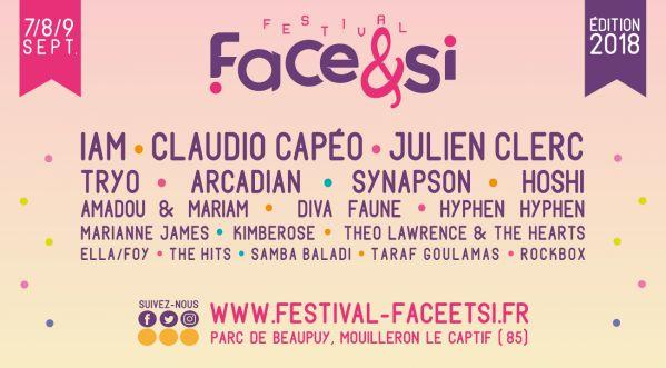 Rendez-vous les 7-8-9 septembre 2018 au Face & Si Festival en Vendée !
