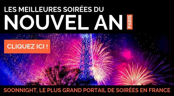 NOUVEL AN PARIS, Réveillon Paris 2020 / Soirée 31 décembre 2019   SoonNight