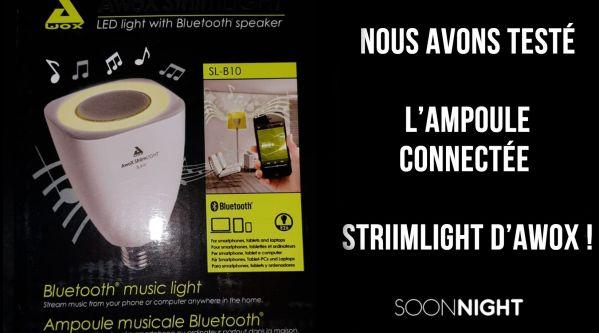 Nous avons testé l'ampoule connectée StriimLight d'Awox !