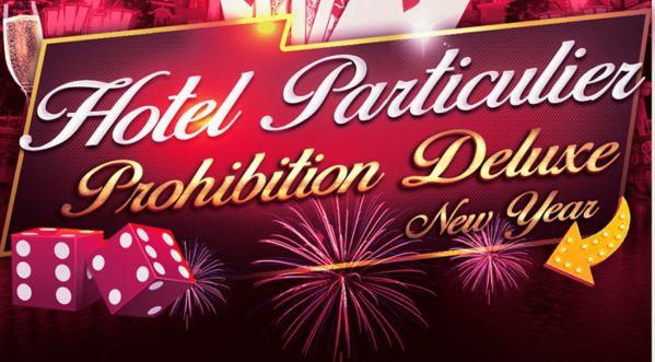 Réveillon Du Nouvel An 2020 : Zoom Sur La Soirée Prohibition Deluxe New Year 2020