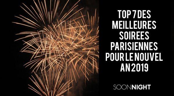 Top 7 Des Meilleures Soirées à Paris Pour Le Nouvel An !