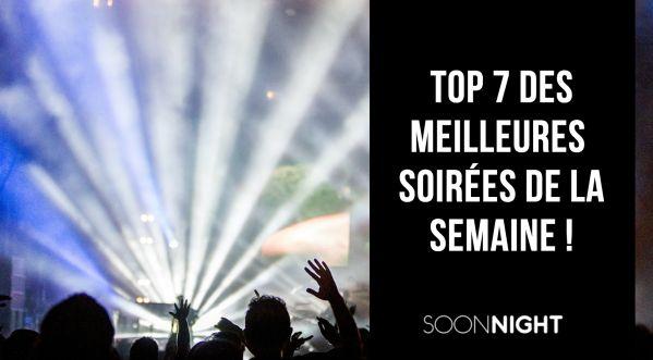 Top 7 Des Meilleures Soirées De La Semaine à Paris