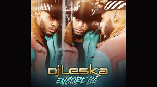 DJ Leska : Il dévoile le clip du titre Elle m'a fusillé avec Joé Dwèt Filé & Lartiste !