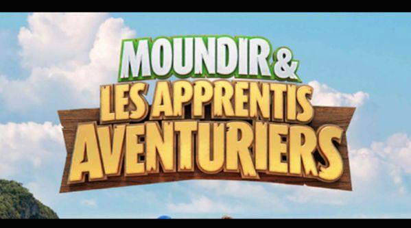 Moundir & Les Apprentis Aventuriers : Découvrez le casting et la date de diffusion !