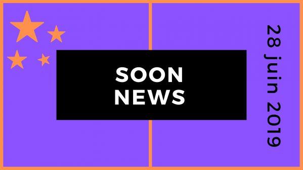 SoonNews : Le zapping People et Téléréalité du 28 juin 2019