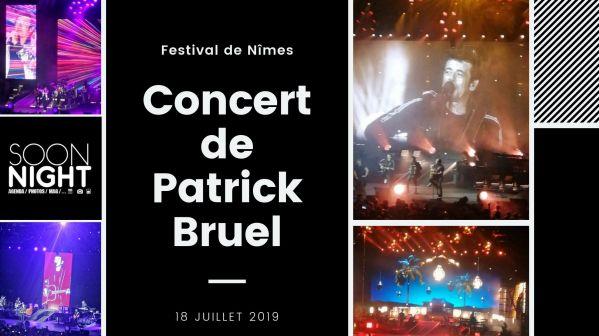 Festival de Nîmes : Patrick Bruel a donné un concert magique et riche en émotions