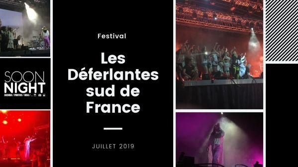 Les Déferlantes Sud De France : Un Week-end Inoubliable
