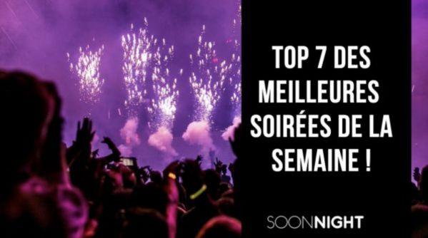 Top 7 des meilleures soirées parisiennes