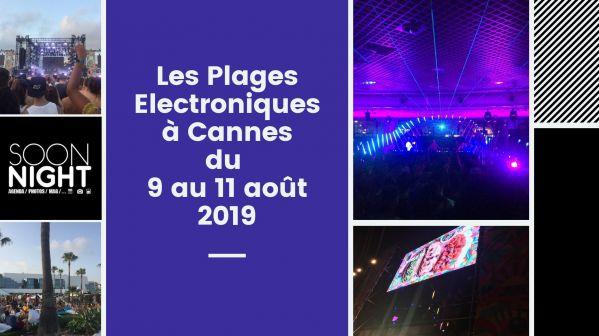 Les Plages Electroniques : On y était et on vous raconte !