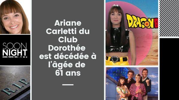 Ariane Carletti du Club Dorothée a tiré sa révérence
