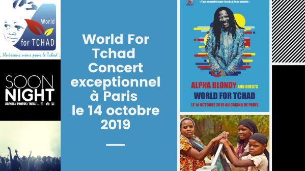 World For Tchad : Rendez-vous le 14 octobre à Paris pour un concert exceptionnel !