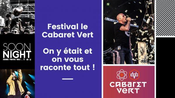 Le Cabaret Vert : On Y était Et On Vous Raconte Tout !