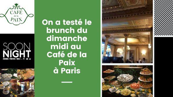 On a testé : le Brunch du dimanche midi au Café de la Paix