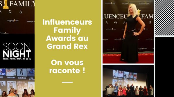 Influenceurs Family Awards : On y était et on vous raconte !