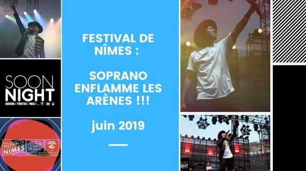 Festival de Nîmes : Soprano enflamme les arènes !!!