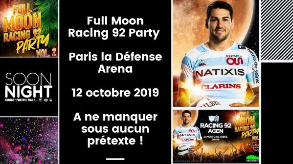 Full Moon Racing 92 Party / Paris la Défense Arena / 12 octobre 2019 : A ne manquer sous aucun prétexte !