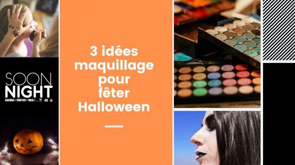 3 idées maquillage pour fêter Halloween