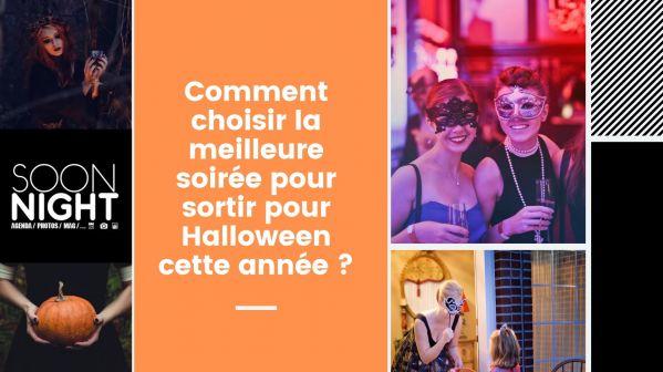 Comment choisir la meilleure soirée pour sortir pour Halloween 2019 ?