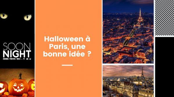 Halloween à Paris, une bonne idée ?