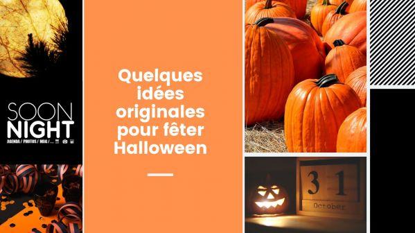 Quelques idées originales pour fêter Halloween