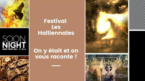 Festival Les Halliennales : On y était et on vous raconte !