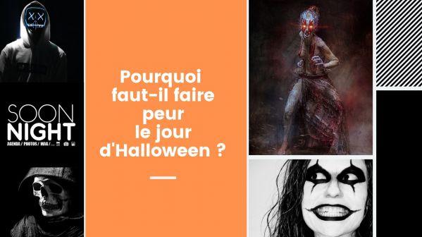 Pourquoi faut-il faire peur le jour d'Halloween ?