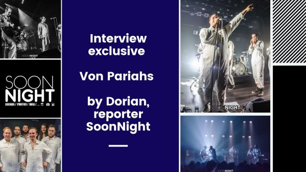 Interview exclusive : Von Pariahs by SoonNight