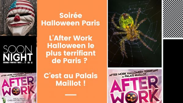 Soirée Halloween Paris / L'After Work Halloween le plus terrifiant de Paris ? C'est au Palais Maillot !