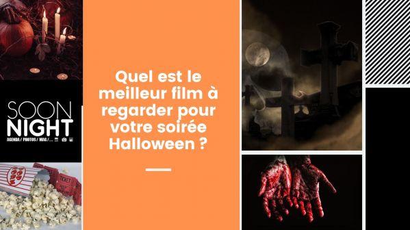 Quel est le meilleur film à regarder pour votre soirée Halloween?