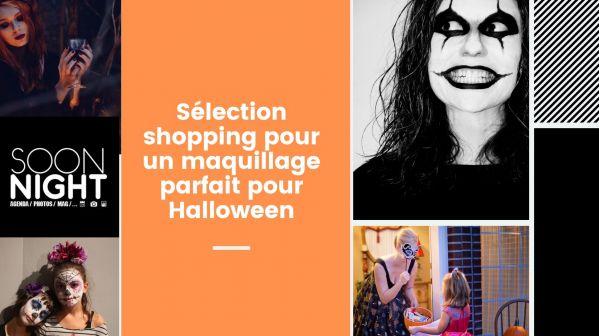 Sélection shopping pour un maquillage parfait pour Halloween