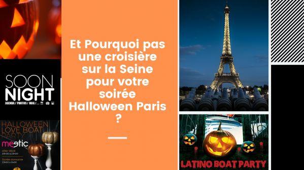 Et Pourquoi Pas Une Croisière Sur La Seine Pour Votre Soirée Halloween Paris ?