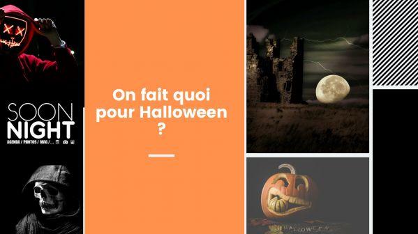On Fait Quoi Pour Halloween ?