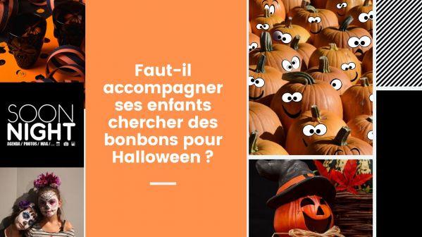 Faut-il accompagner ses enfants chercher des bonbons pour Halloween?