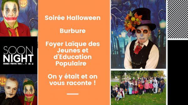 Soirée Halloween / Burbure / Foyer Laïque des Jeunes et d'Education Populaire : On y était et on vous raconte !