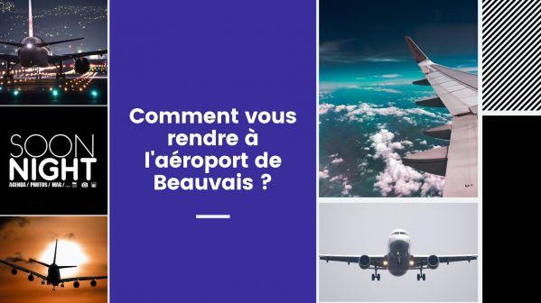 Comment vous rendre à l'aéroport de Beauvais ?