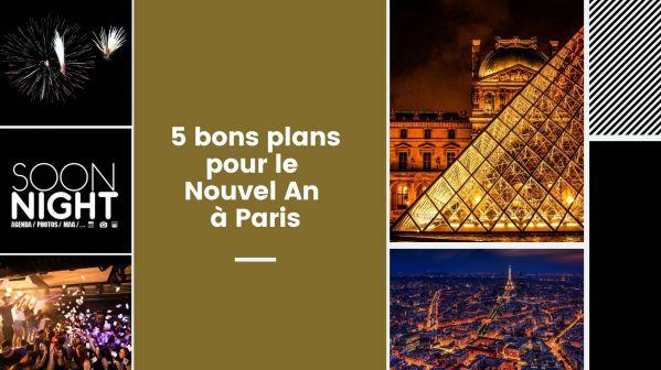 5 bons plans pour le Nouvel An à Paris